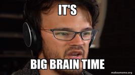 its-big-brain-78175844e3.png